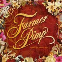 Farmer Pimp - Sweet Hot Pepper Pop
