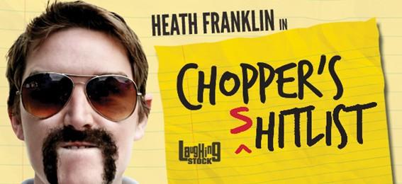 Chopper's (s)Hit List